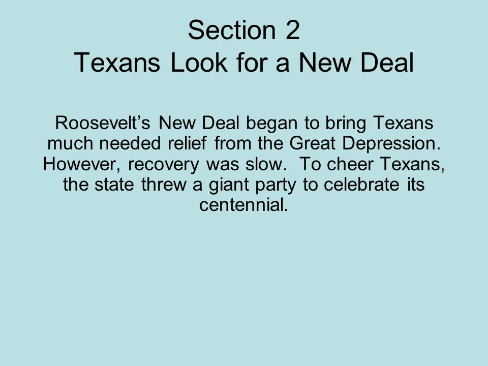 Section 2 Texans Look for a New Deal