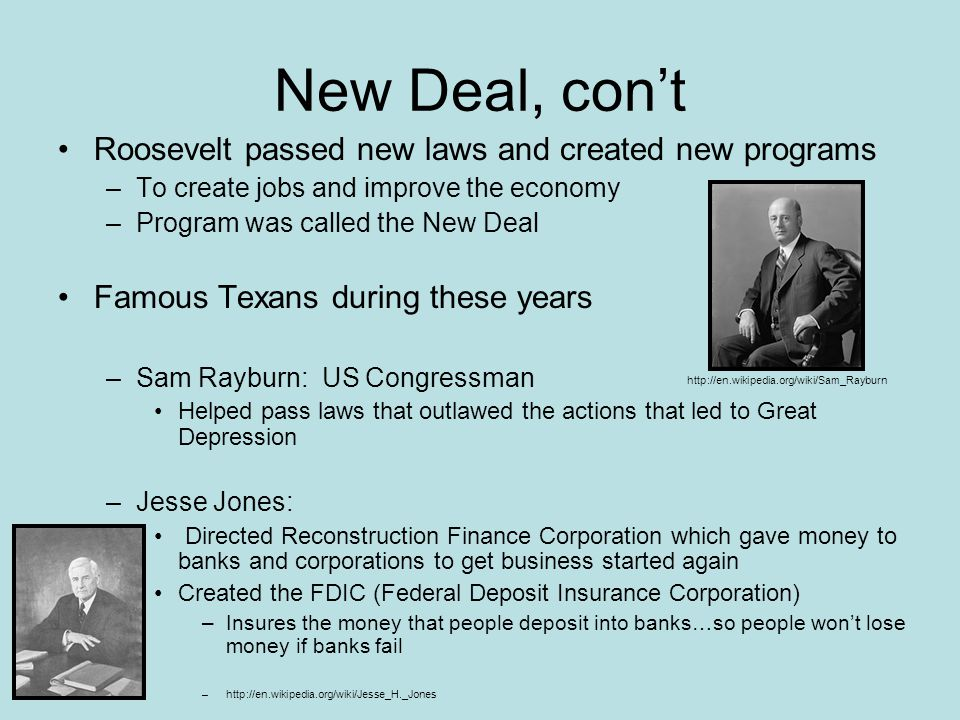 New Deal, con't Roosevelt passed new laws and created new programs