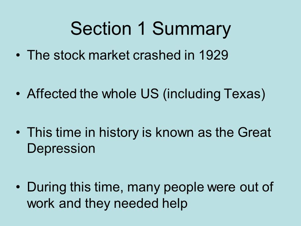 Section 1 Summary The stock market crashed in 1929