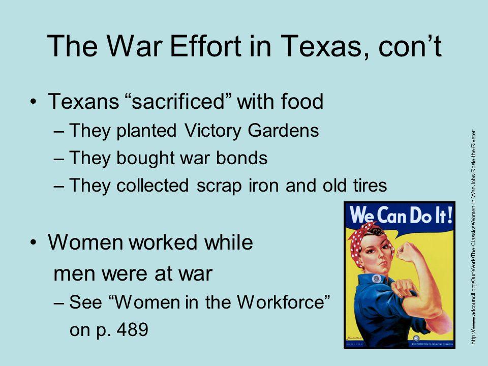 The War Effort in Texas, con't