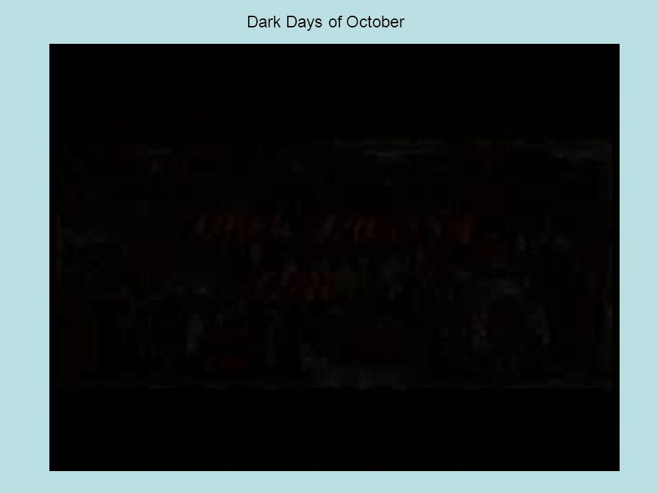 Dark Days of October