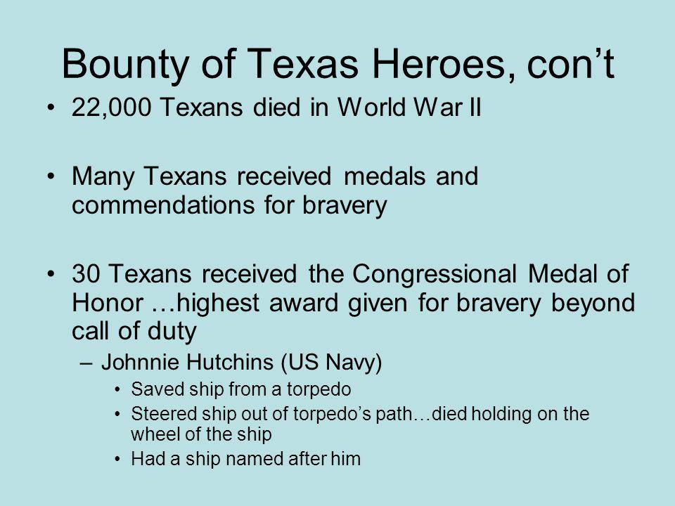 Bounty of Texas Heroes, con't