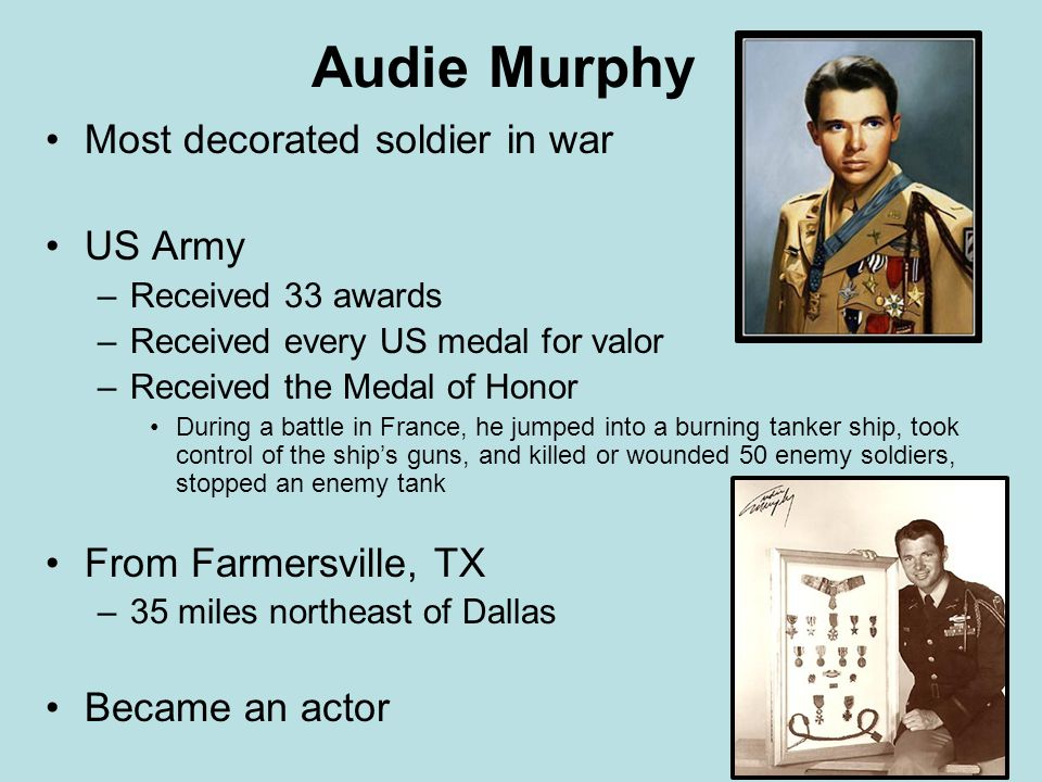 Audie Murphy Most decorated soldier in war US Army