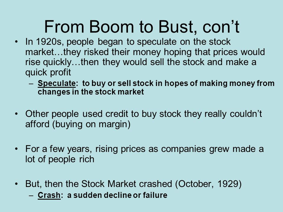 From Boom to Bust, con't