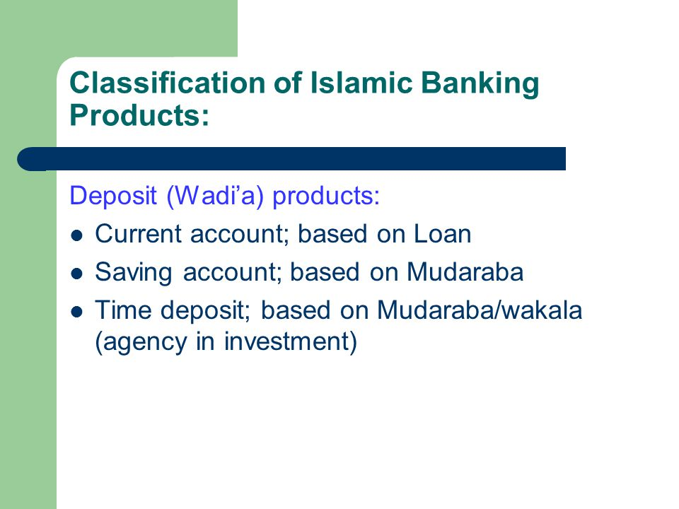 Classification of Islamic Banking Products: