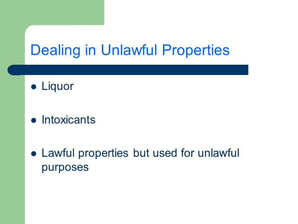 Dealing in Unlawful Properties