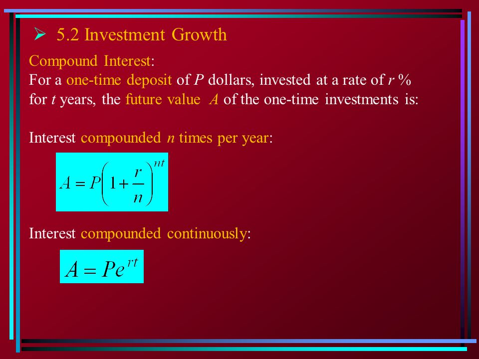 5.2 Investment Growth Compound Interest:
