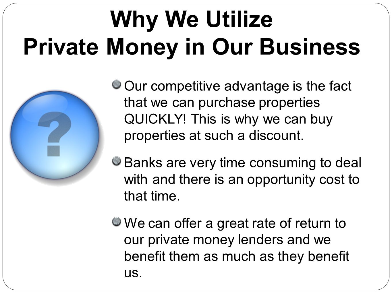 Private Money in Our Business