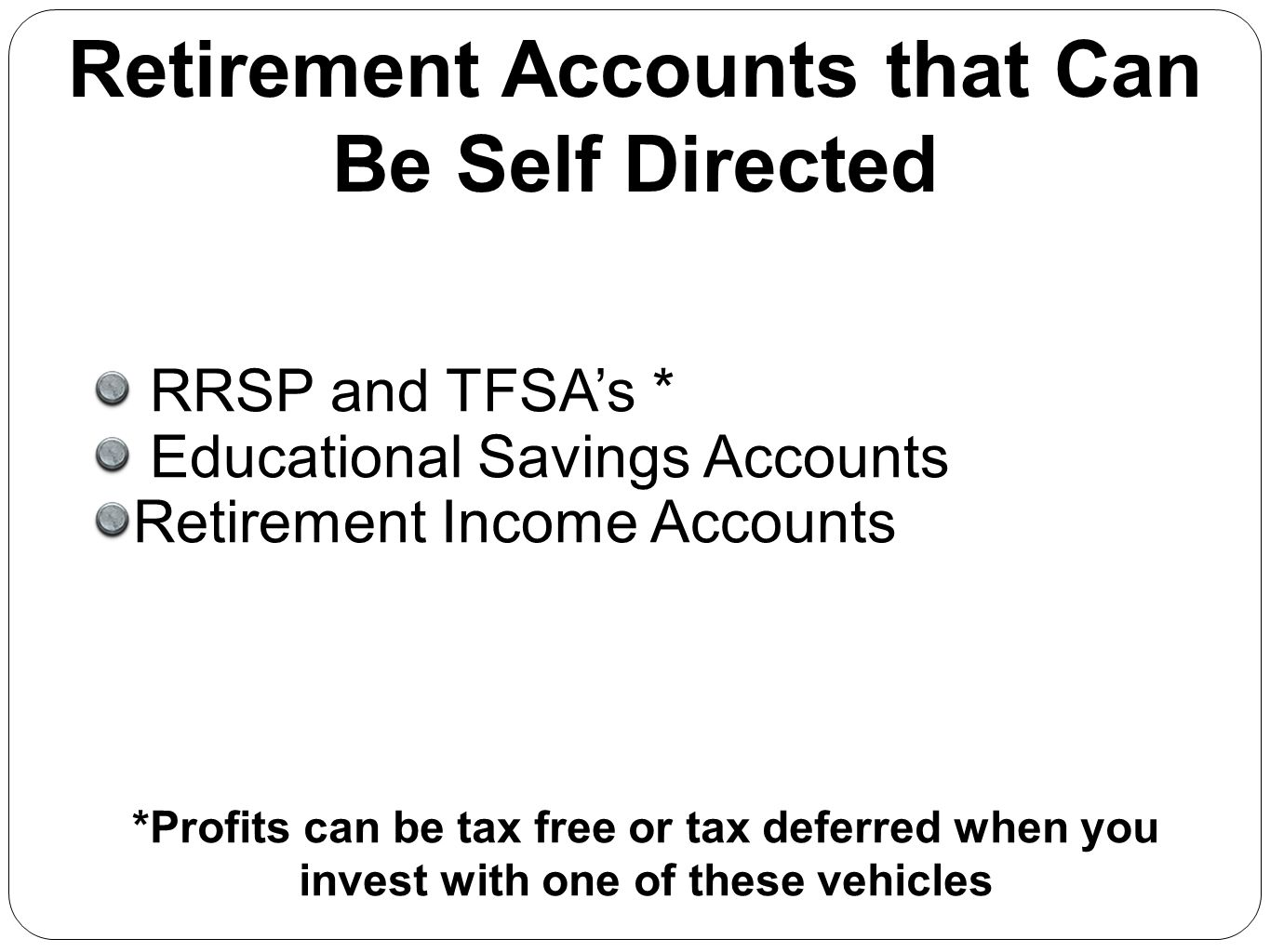 Retirement Accounts that Can