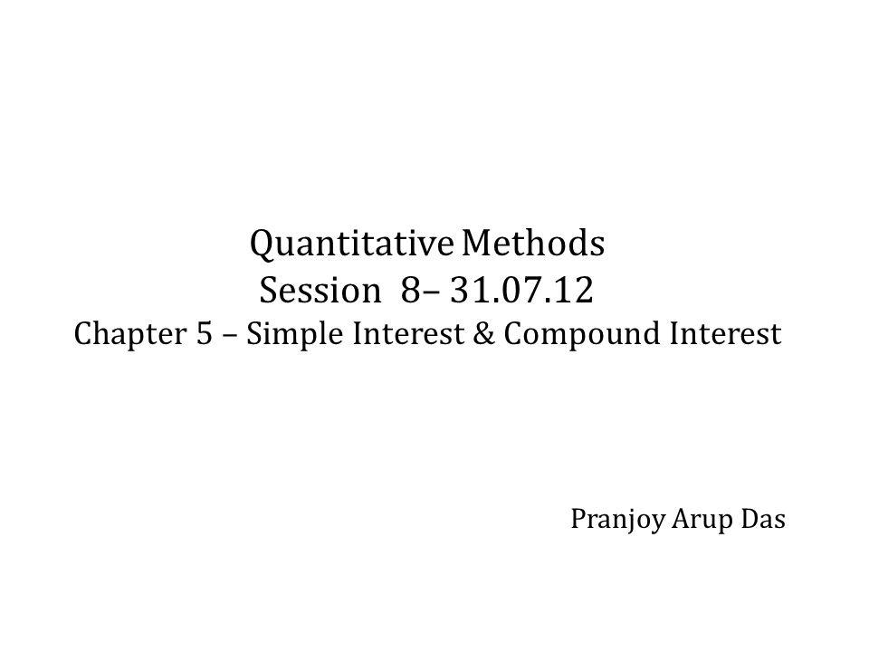 Quantitative Methods Session 8– 31. 07
