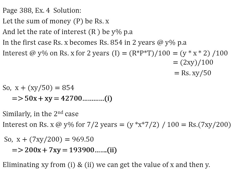 Page 388, Ex. 4 Solution: Let the sum of money (P) be Rs