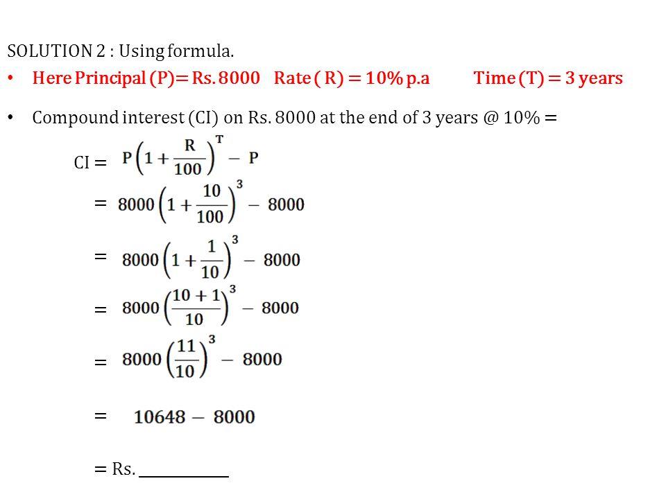 SOLUTION 2 : Using formula.