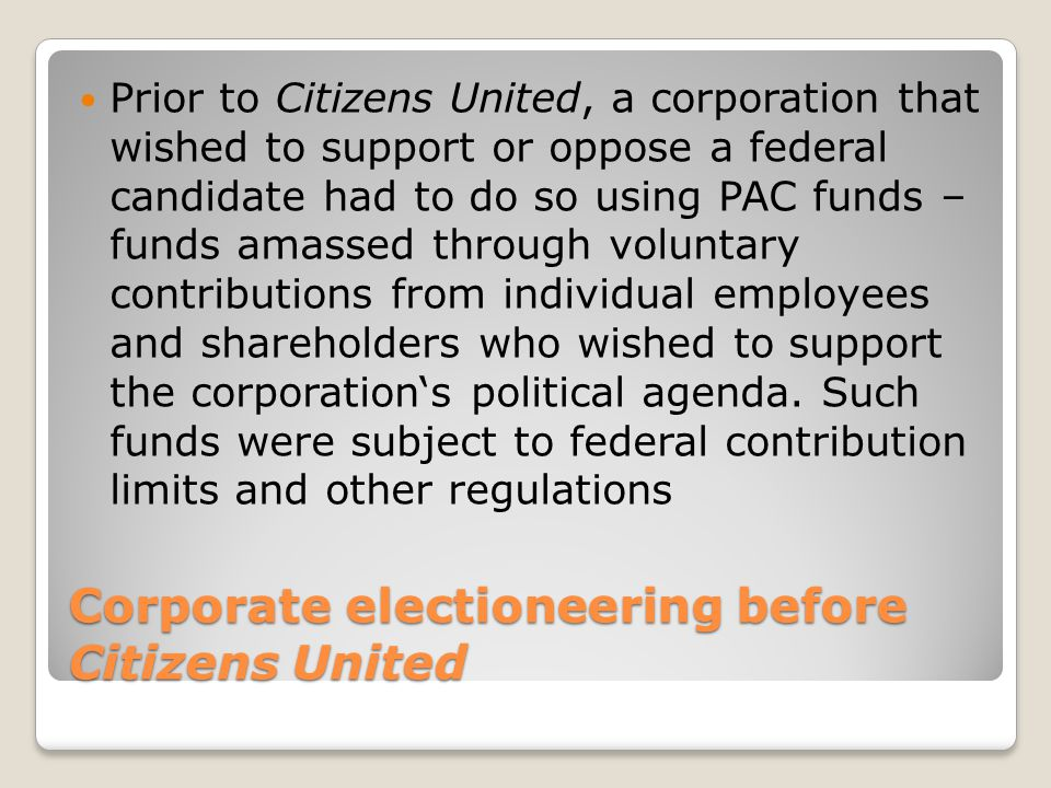 Corporate electioneering before Citizens United