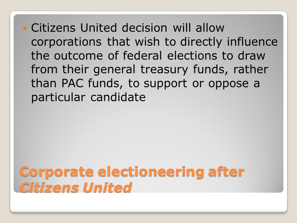 Corporate electioneering after Citizens United
