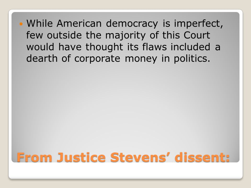 From Justice Stevens' dissent: