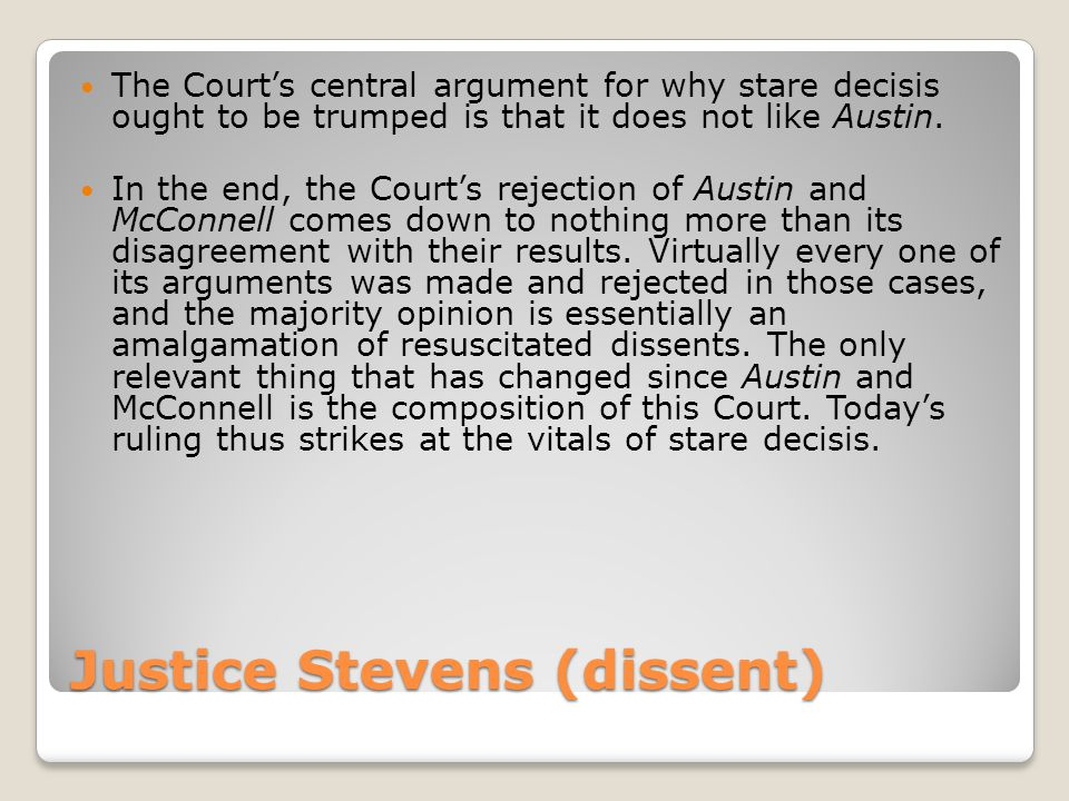 Justice Stevens (dissent)