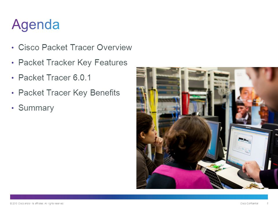 Agenda Cisco Packet Tracer Overview Packet Tracker Key Features