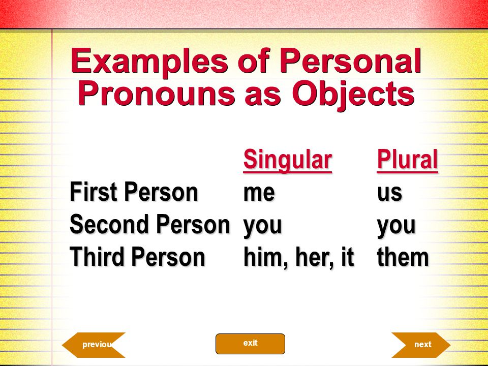 Examples of Personal Pronouns as Objects