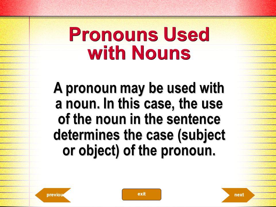 Pronouns Used with Nouns