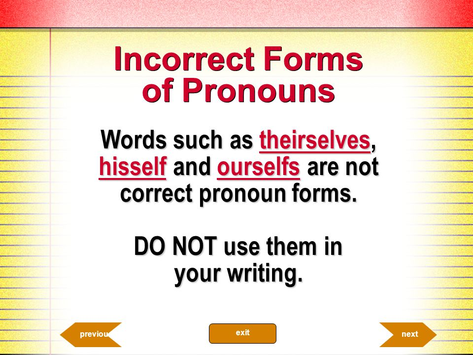 Incorrect Forms of Pronouns