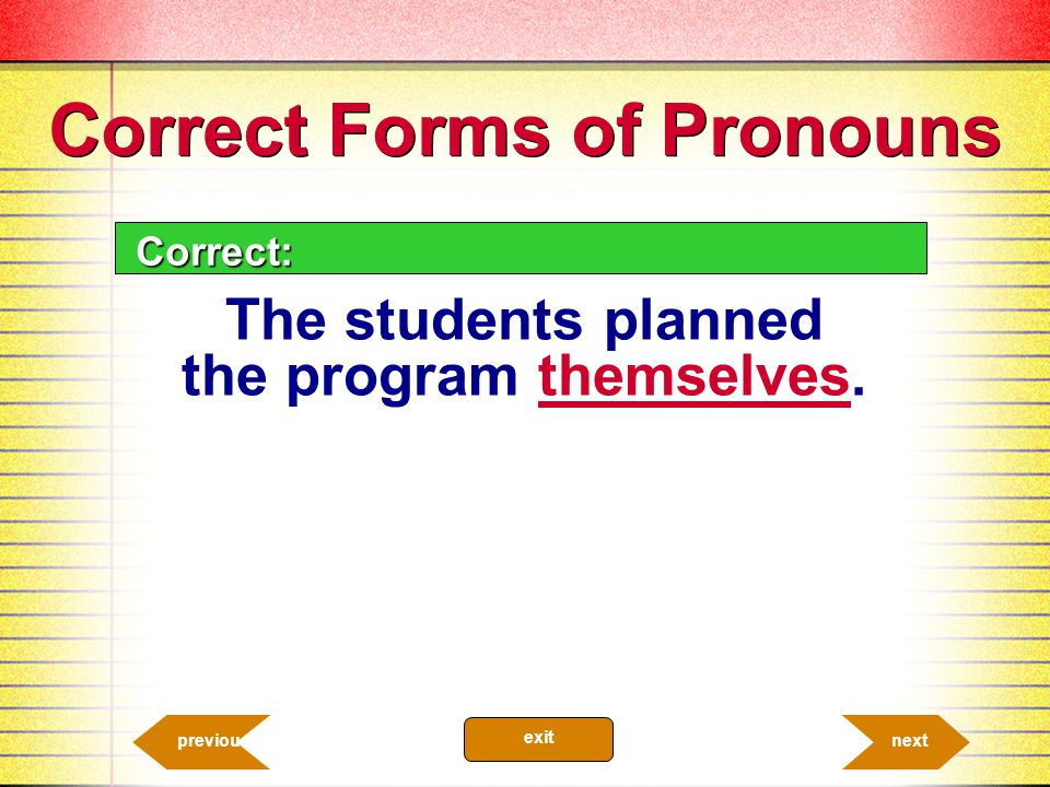 Correct Forms of Pronouns