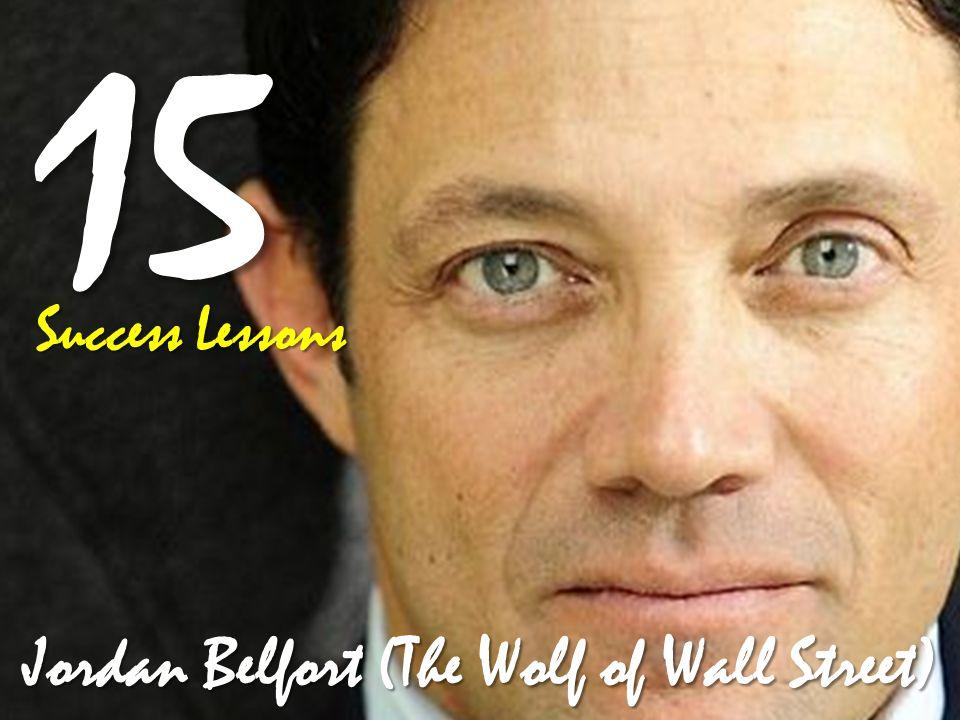 Jordan Belfort (The Wolf of Wall Street)