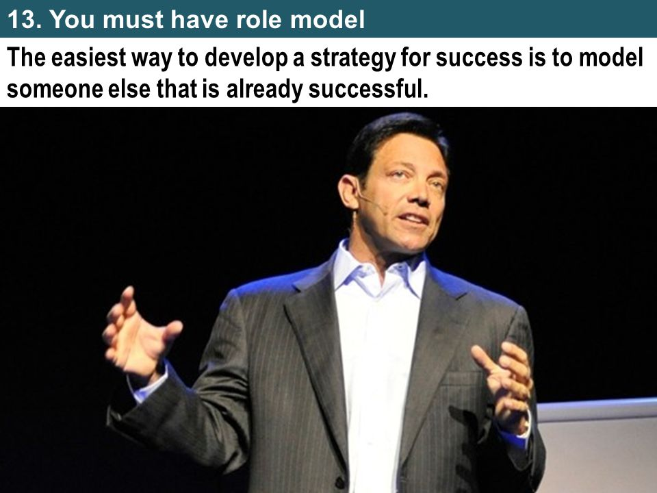 The easiest way to develop a strategy for success is to model