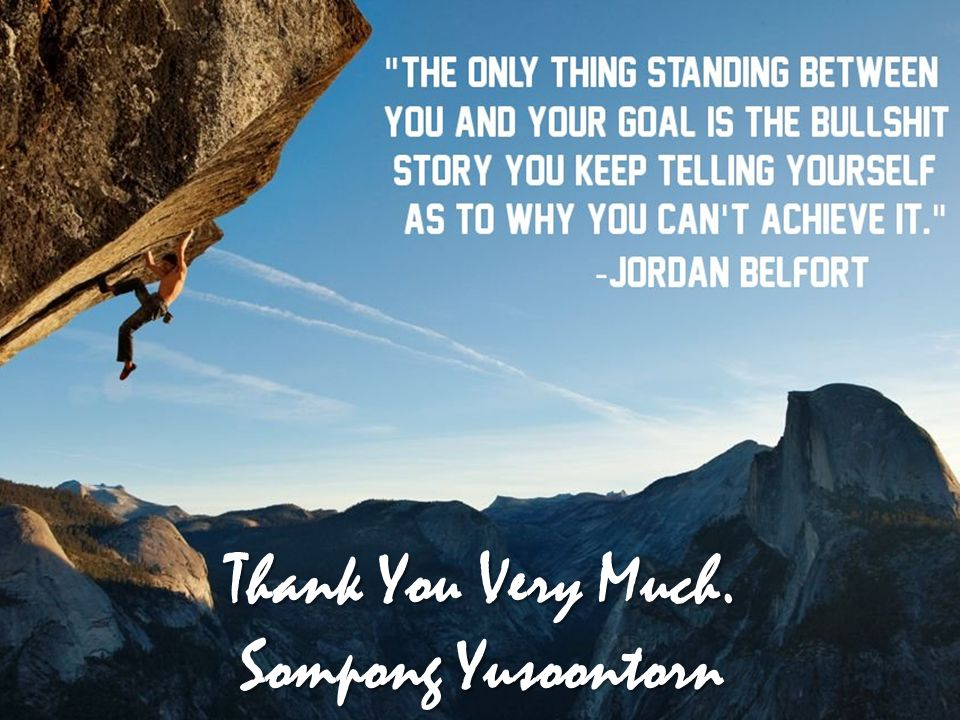 Thank You Very Much. Sompong Yusoontorn