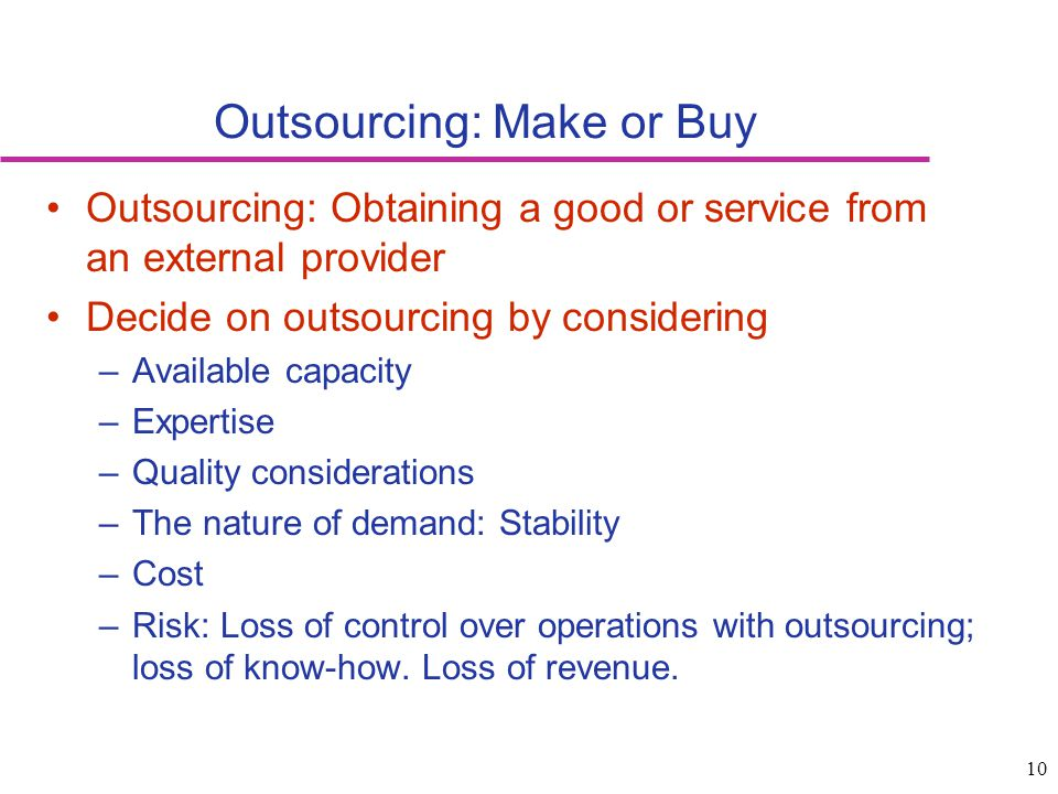 Outsourcing: Make or Buy