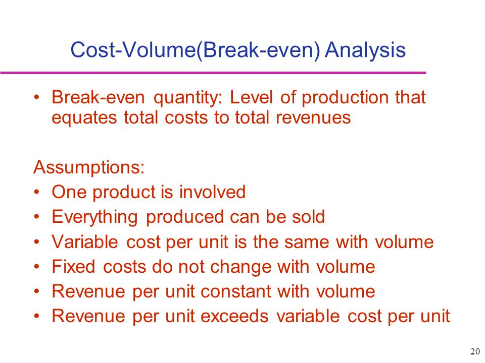 Cost-Volume(Break-even) Analysis