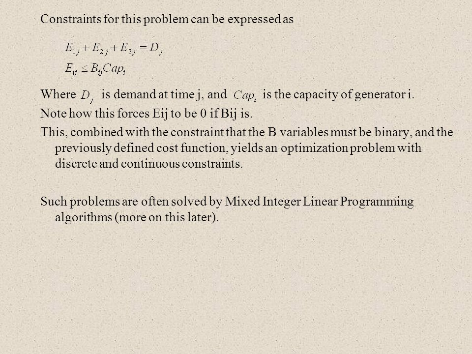 Constraints for this problem can be expressed as