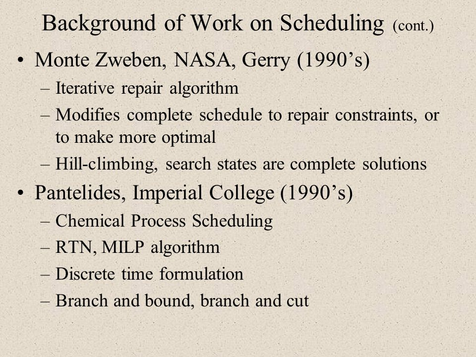 Background of Work on Scheduling (cont.)