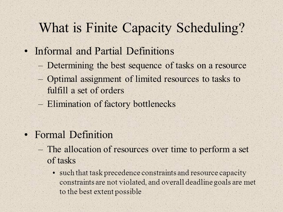 What is Finite Capacity Scheduling