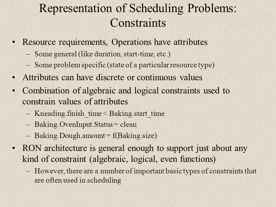 Representation of Scheduling Problems: Constraints