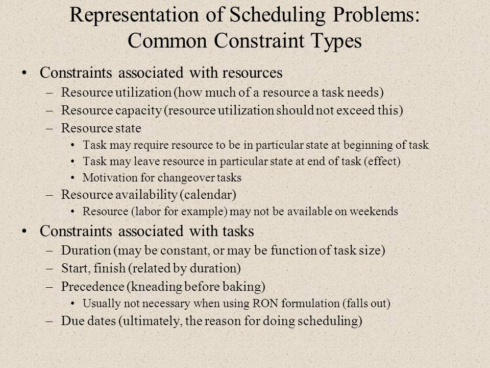 Representation of Scheduling Problems: Common Constraint Types