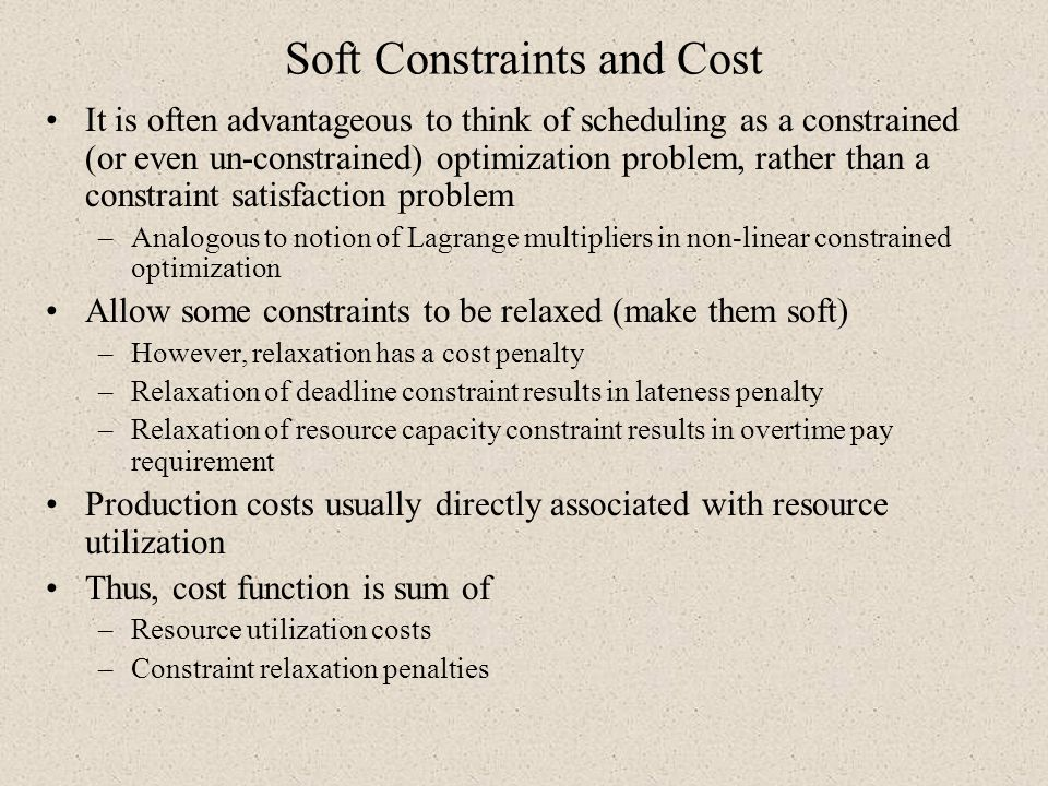 Soft Constraints and Cost