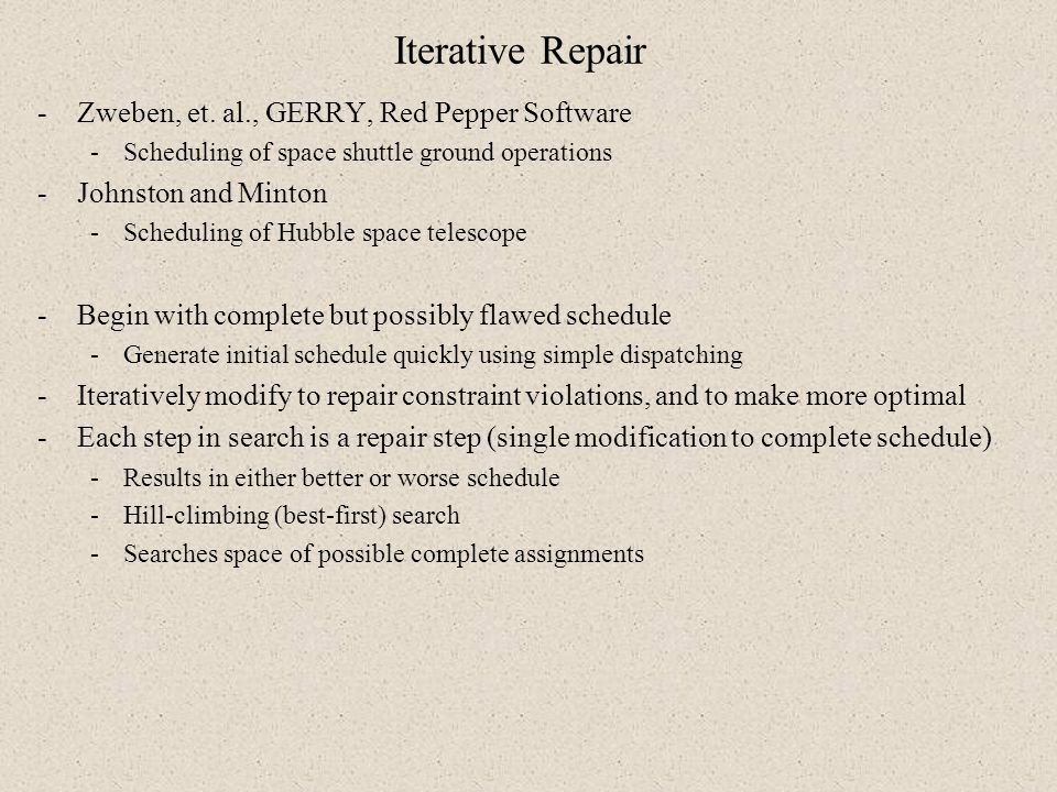 Iterative Repair Zweben, et. al., GERRY, Red Pepper Software