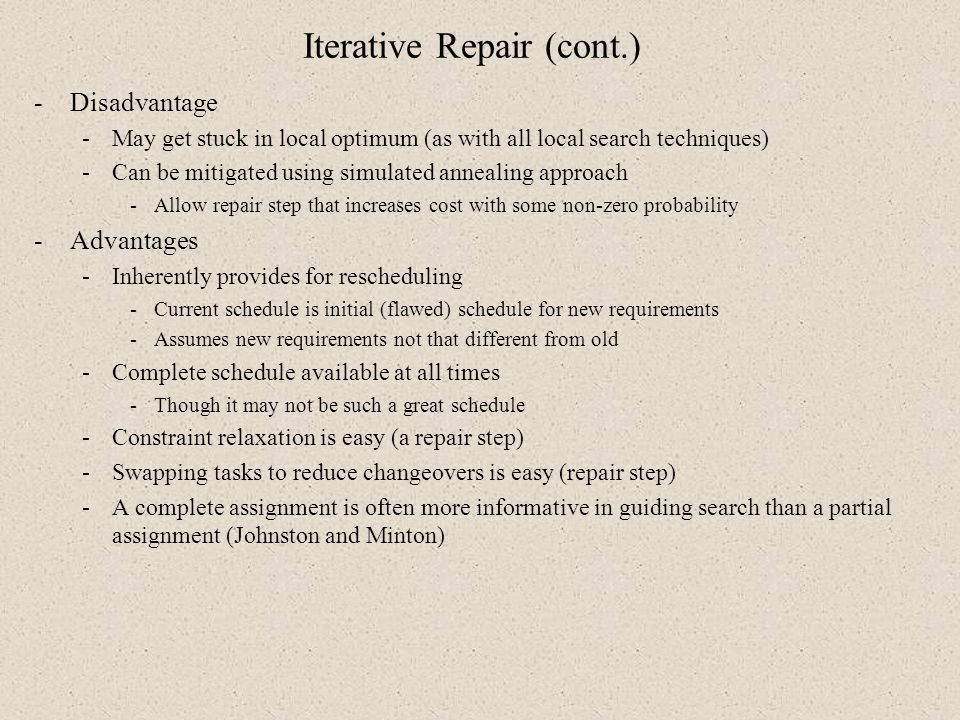 Iterative Repair (cont.)