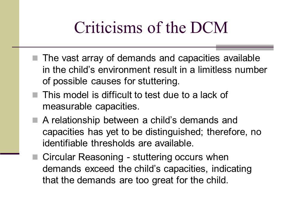 Criticisms of the DCM