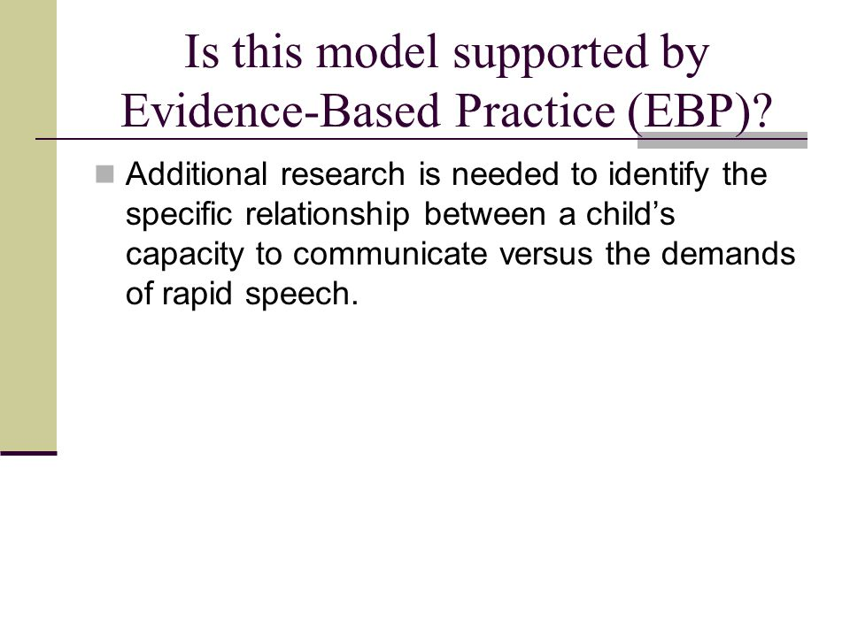 Is this model supported by Evidence-Based Practice (EBP)