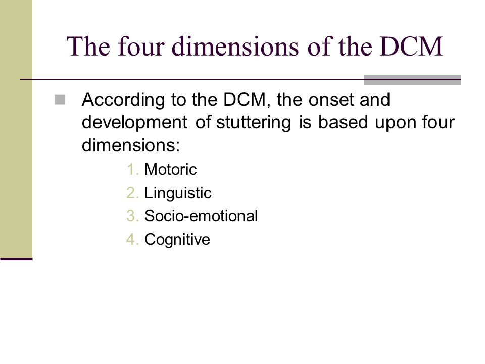 The four dimensions of the DCM