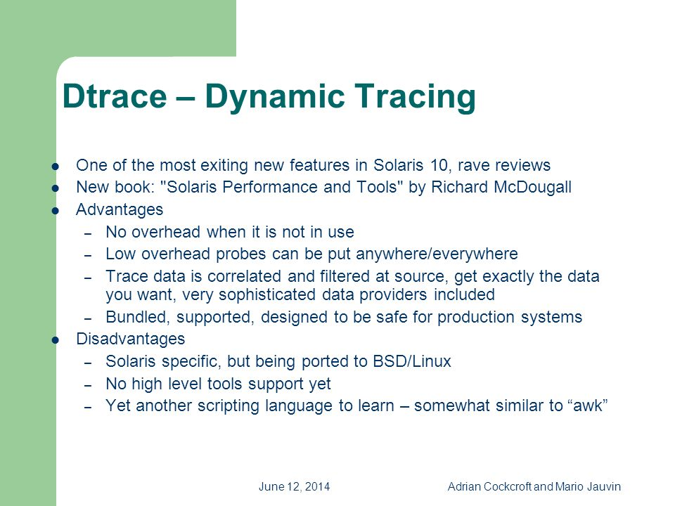Dtrace – Dynamic Tracing