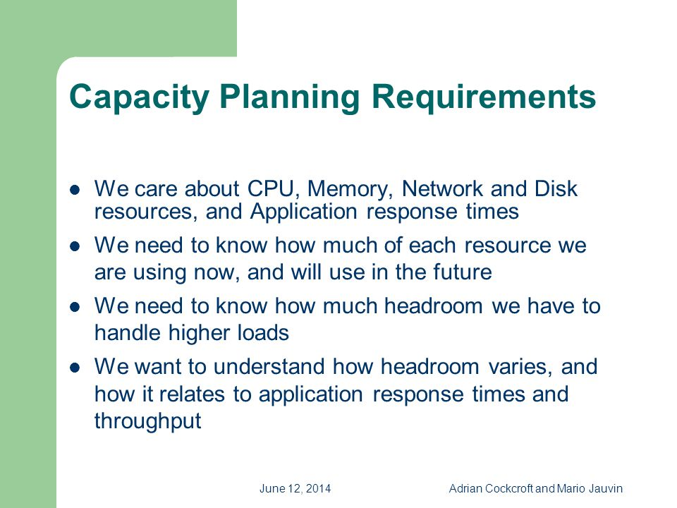 Capacity Planning Requirements