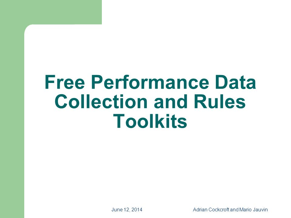 Free Performance Data Collection and Rules Toolkits