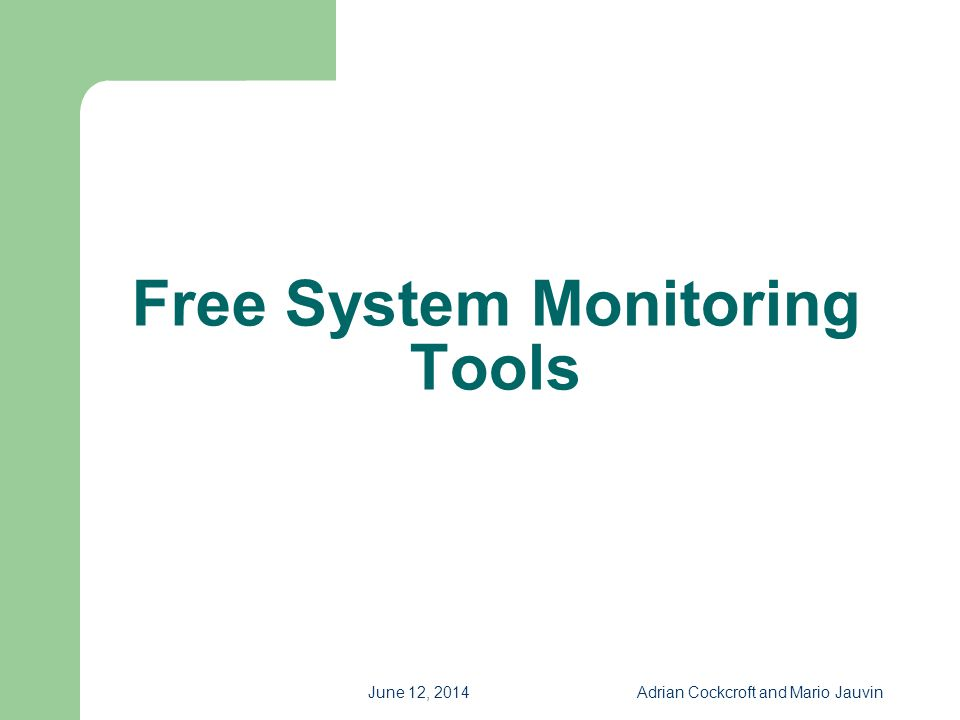Free System Monitoring Tools
