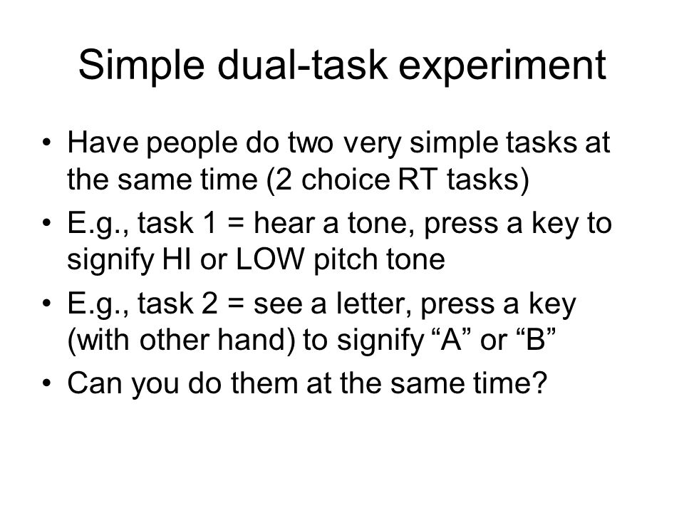 Simple dual-task experiment