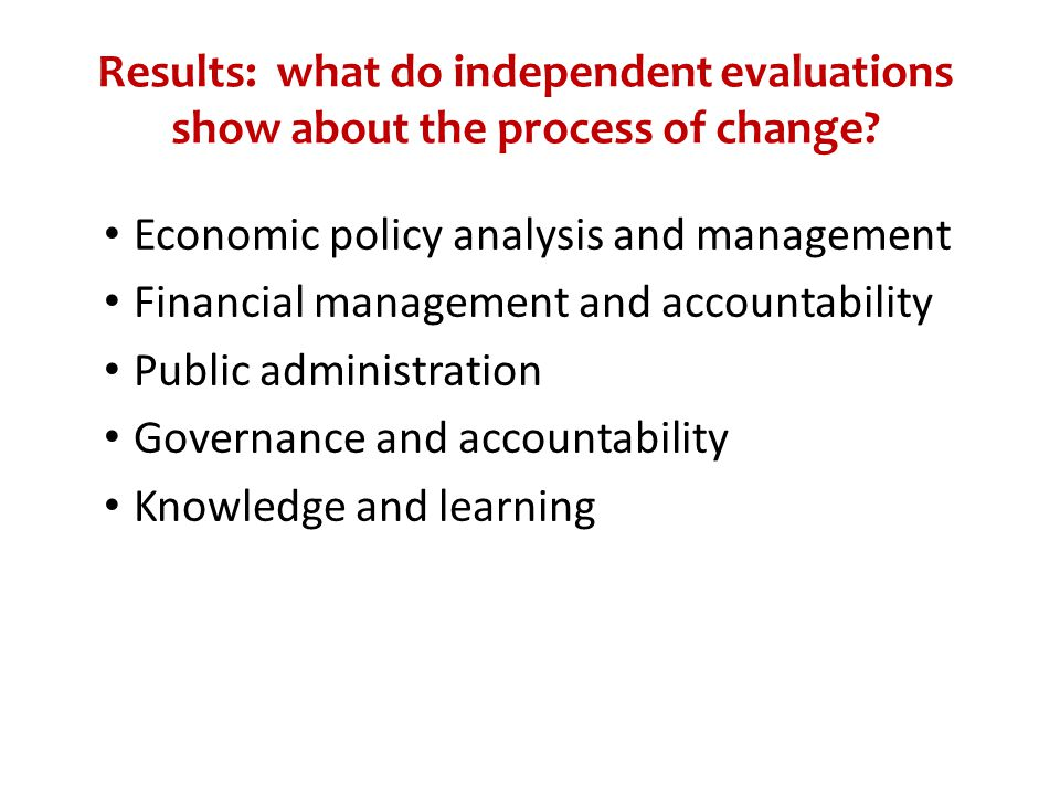 Results: what do independent evaluations show about the process of change