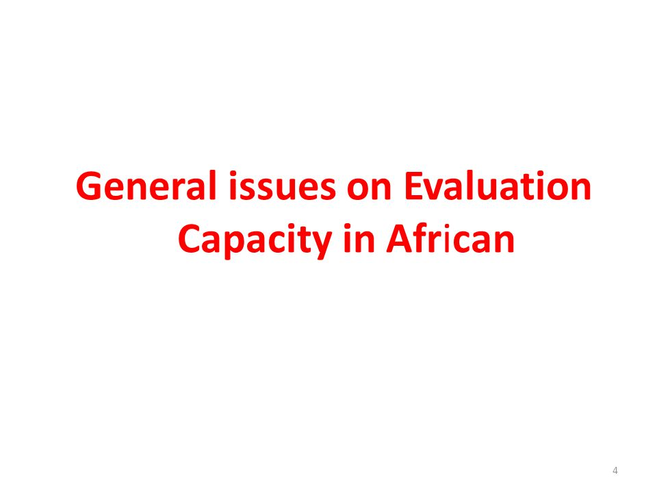 General issues on Evaluation Capacity in African