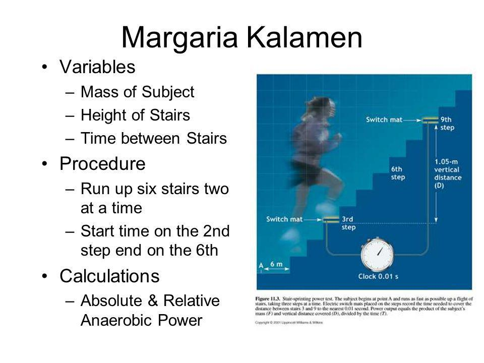 Margaria Kalamen Variables Procedure Calculations Mass of Subject