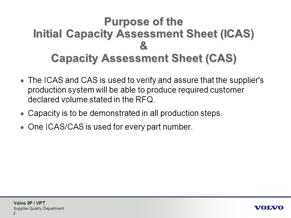 Purpose of the Initial Capacity Assessment Sheet (ICAS) & Capacity Assessment Sheet (CAS)